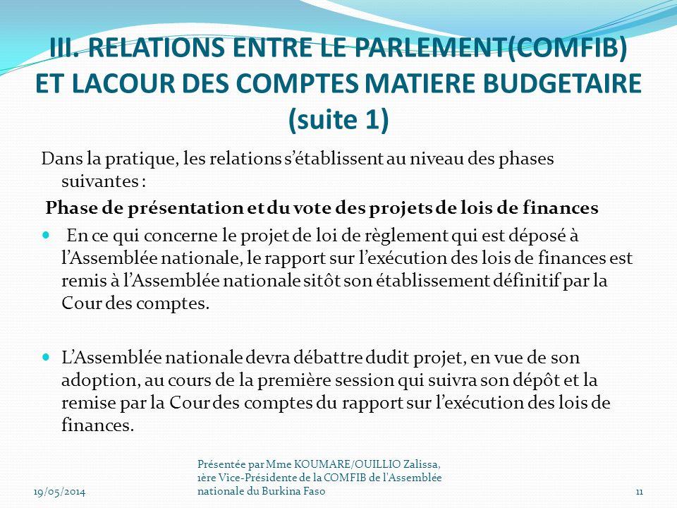 III. RELATIONS ENTRE LE PARLEMENT(COMFIB) ET LACOUR DES COMPTES MATIERE BUDGETAIRE (suite 1)