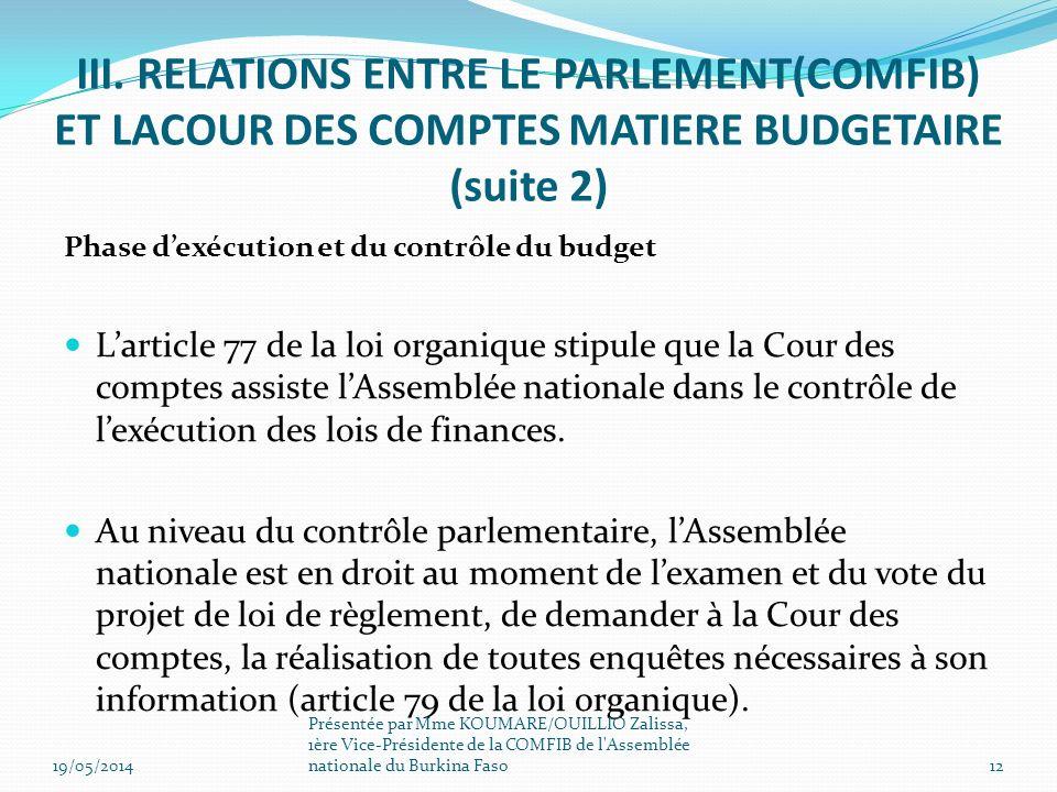 III. RELATIONS ENTRE LE PARLEMENT(COMFIB) ET LACOUR DES COMPTES MATIERE BUDGETAIRE (suite 2)