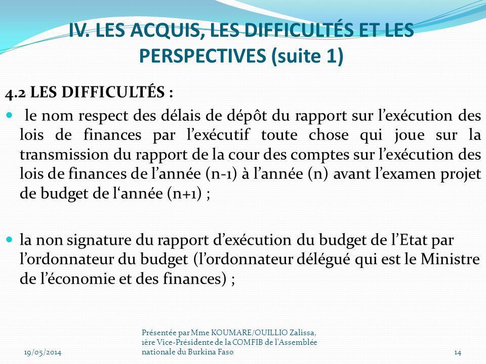 IV. LES ACQUIS, LES DIFFICULTÉS ET LES PERSPECTIVES (suite 1)
