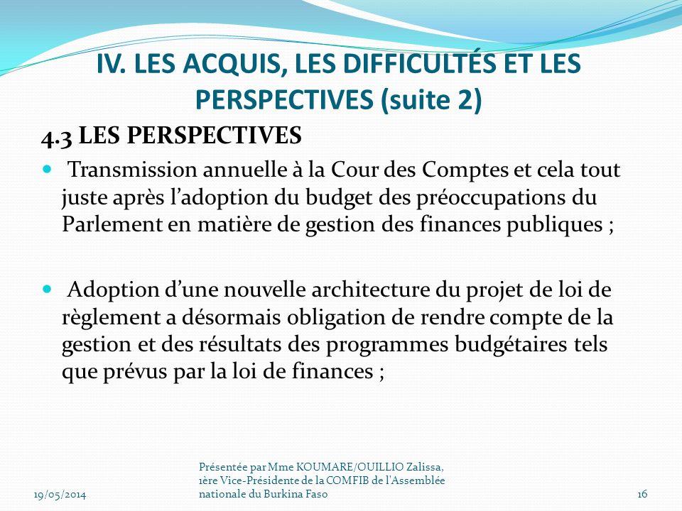 IV. LES ACQUIS, LES DIFFICULTÉS ET LES PERSPECTIVES (suite 2)