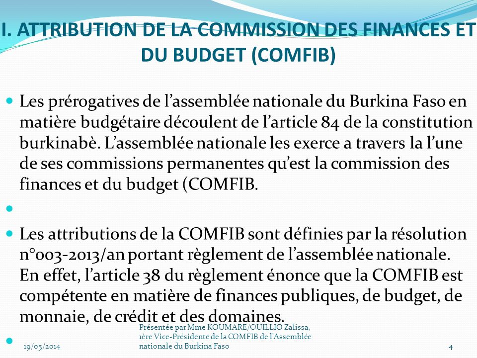 I. ATTRIBUTION DE LA COMMISSION DES FINANCES ET DU BUDGET (COMFIB)