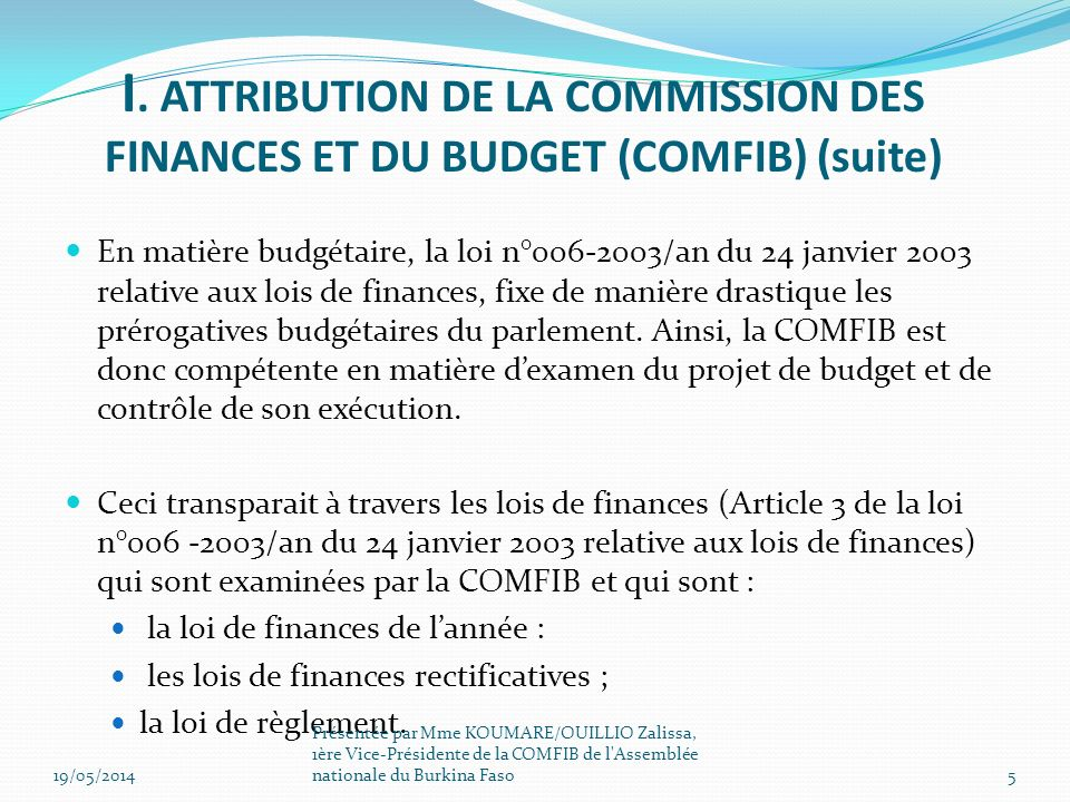 I. ATTRIBUTION DE LA COMMISSION DES FINANCES ET DU BUDGET (COMFIB) (suite)