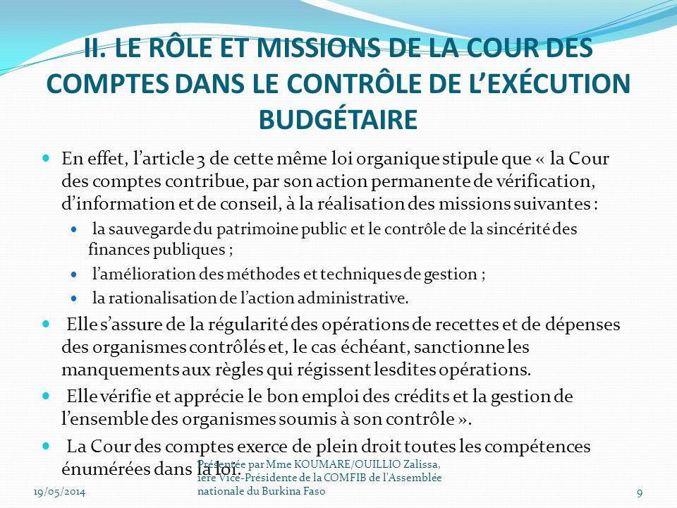 II. LE RÔLE ET MISSIONS DE LA COUR DES COMPTES DANS LE CONTRÔLE DE L'EXÉCUTION BUDGÉTAIRE