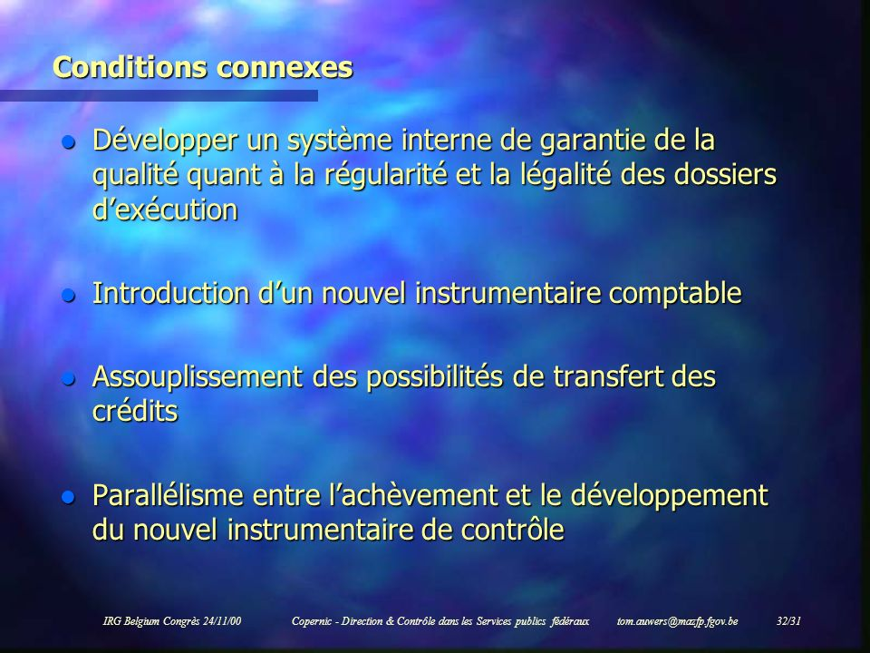 Introduction d'un nouvel instrumentaire comptable