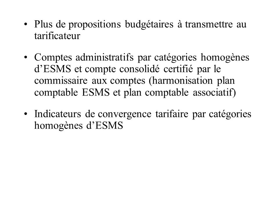 Plus de propositions budgétaires à transmettre au tarificateur