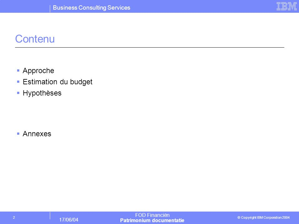 Contenu Approche Estimation du budget Hypothèses Annexes
