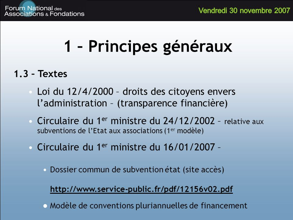 1 – Principes généraux 1.3 – Textes