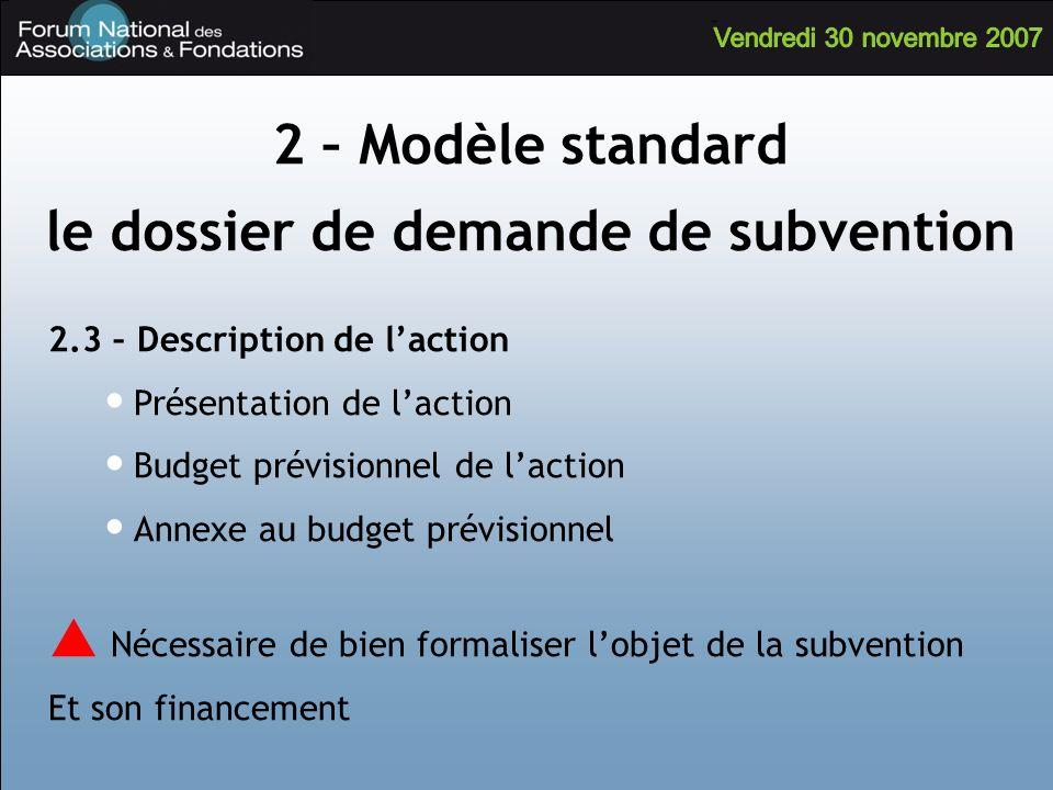 le dossier de demande de subvention