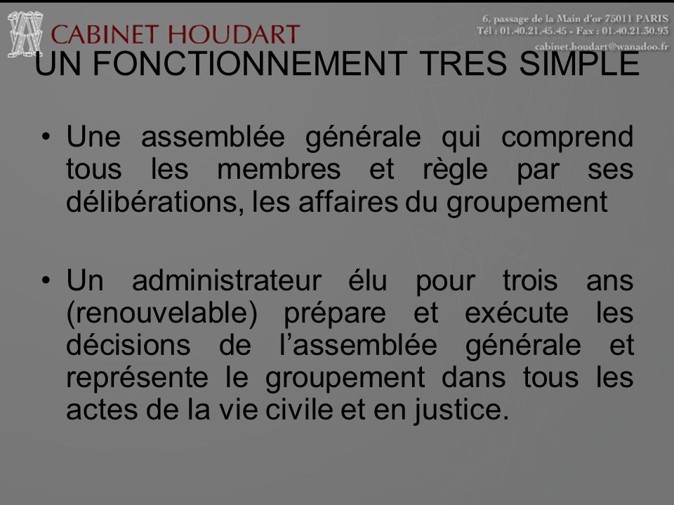 UN FONCTIONNEMENT TRES SIMPLE