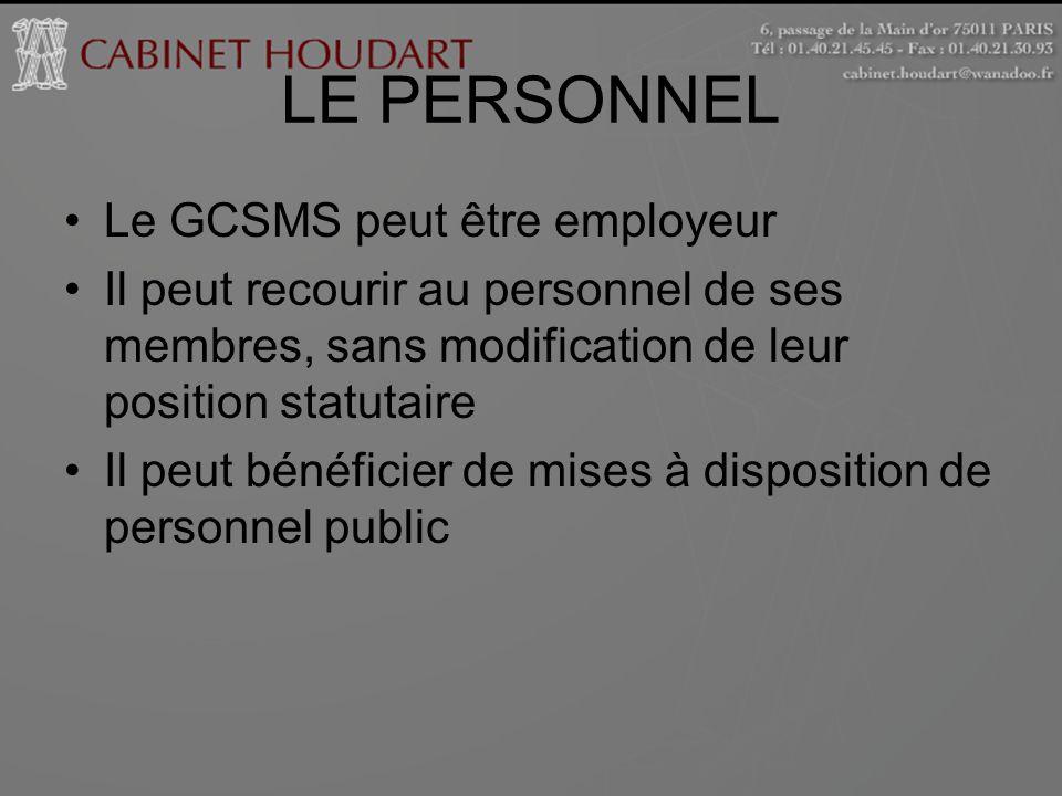 LE PERSONNEL Le GCSMS peut être employeur