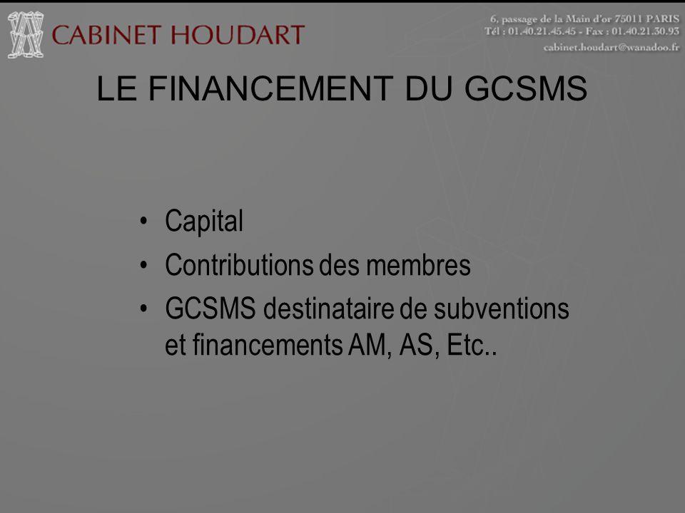 LE FINANCEMENT DU GCSMS