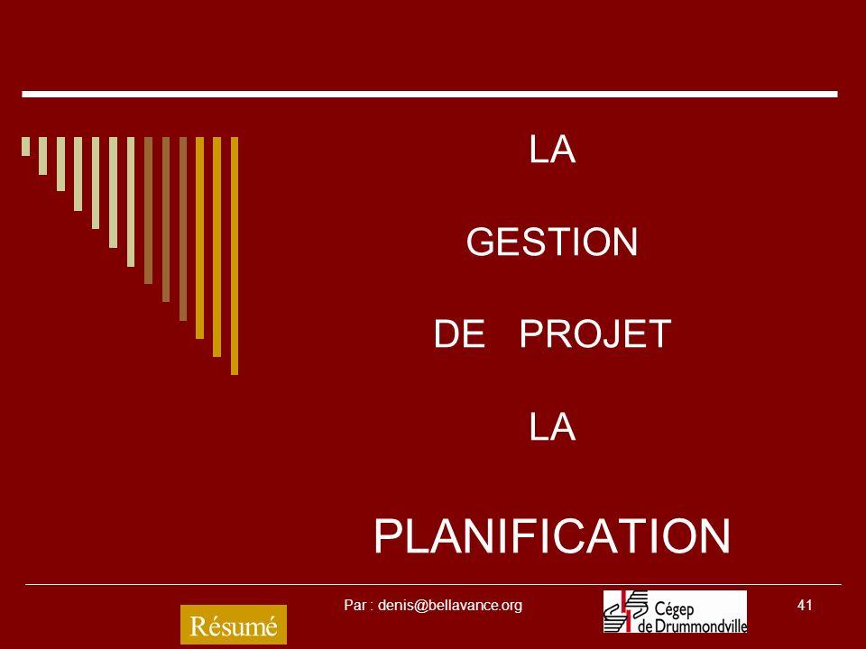 LA GESTION DE PROJET LA PLANIFICATION