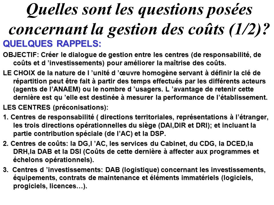 Quelles sont les questions posées concernant la gestion des coûts (1/2)