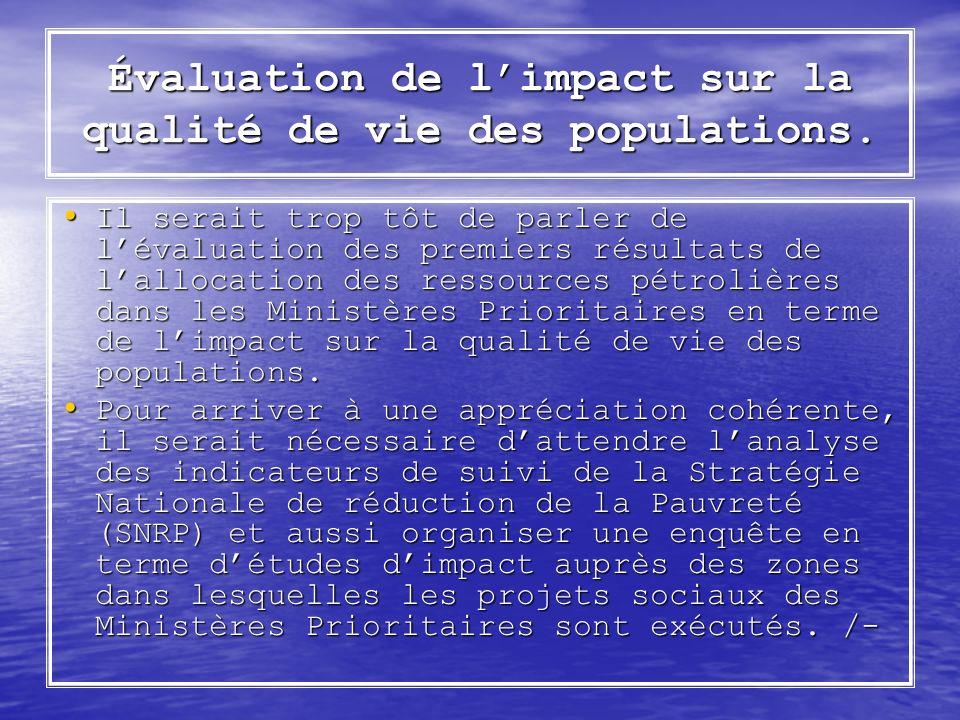 Évaluation de l'impact sur la qualité de vie des populations.
