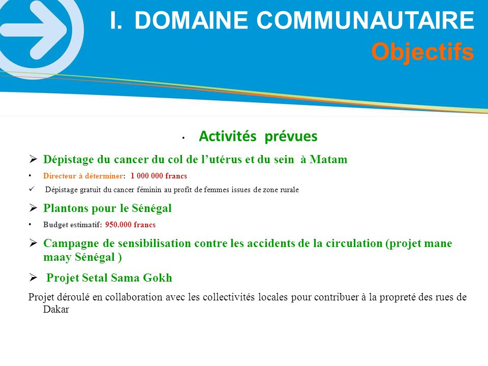 DOMAINE COMMUNAUTAIRE Objectifs