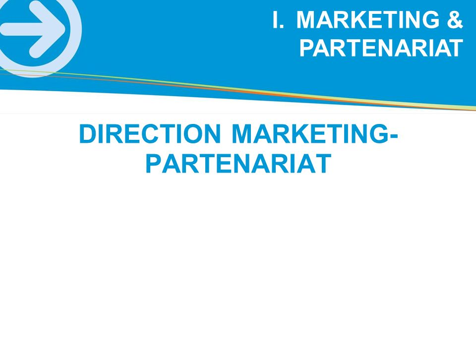 DIRECTION MARKETING-PARTENARIAT