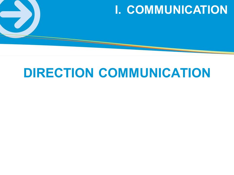 DIRECTION COMMUNICATION