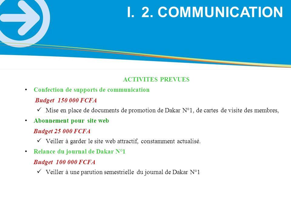 2. COMMUNICATION ACTIVITES PREVUES