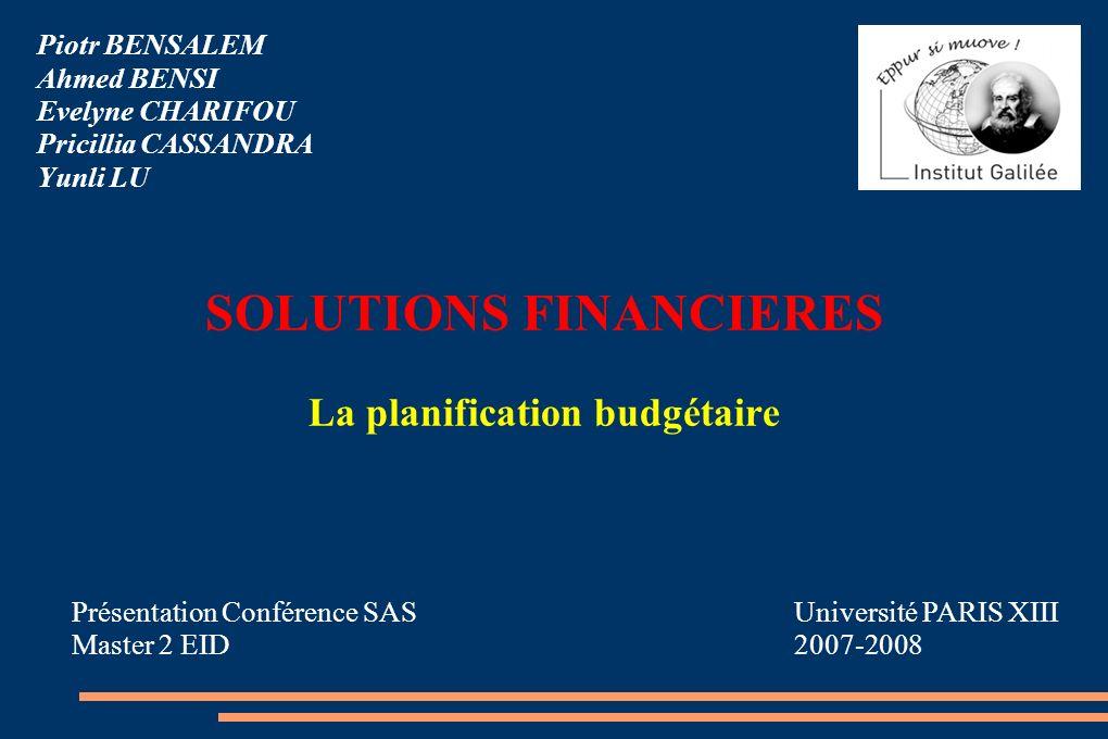 SOLUTIONS FINANCIERES La planification budgétaire