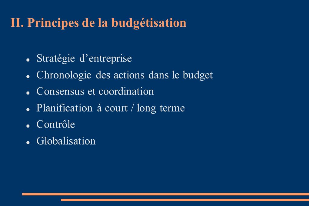 II. Principes de la budgétisation