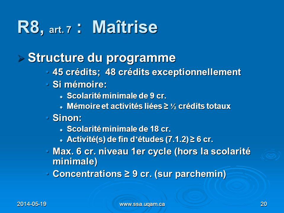 R8, art. 7 : Maîtrise Structure du programme