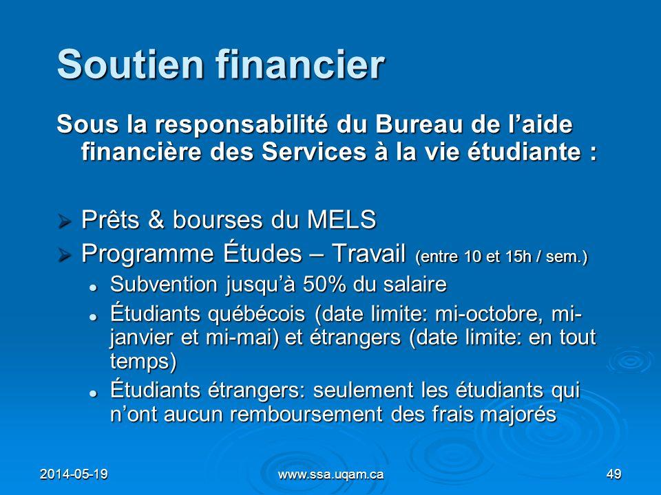 Soutien financier Sous la responsabilité du Bureau de l'aide financière des Services à la vie étudiante :