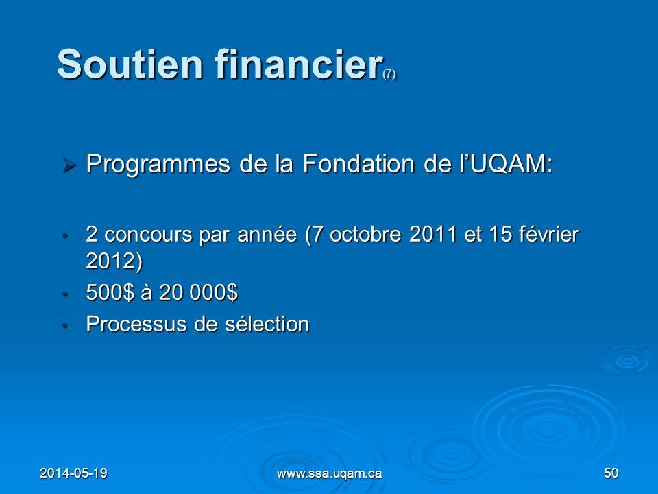 Soutien financier(7) Programmes de la Fondation de l'UQAM: