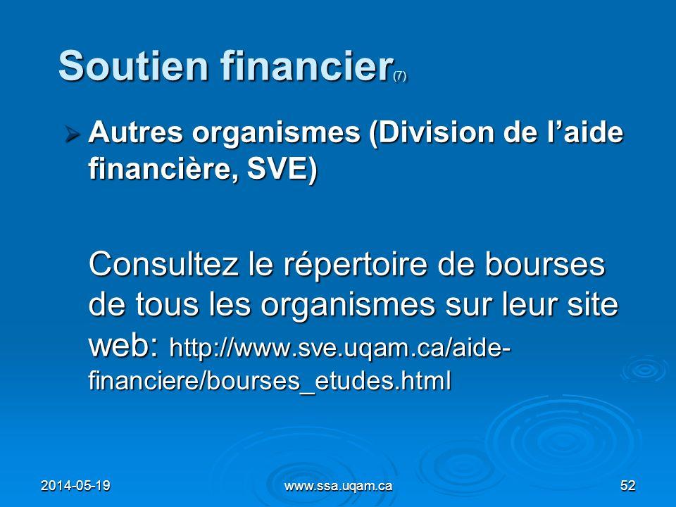 Soutien financier(7) Autres organismes (Division de l'aide financière, SVE)