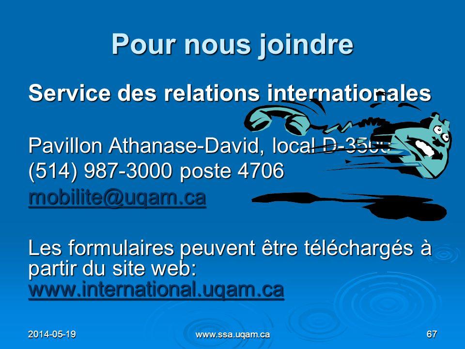 Pour nous joindre Service des relations internationales