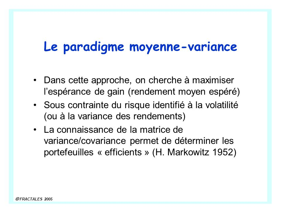 Le paradigme moyenne-variance