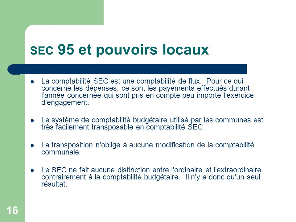 SEC 95 et pouvoirs locaux