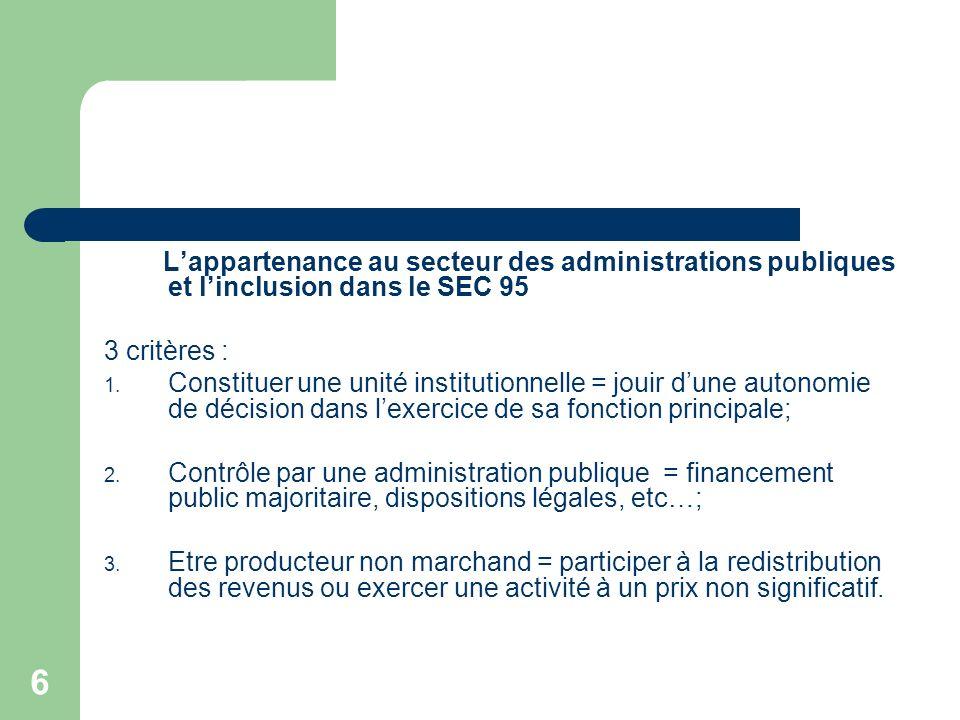 L'appartenance au secteur des administrations publiques et l'inclusion dans le SEC 95
