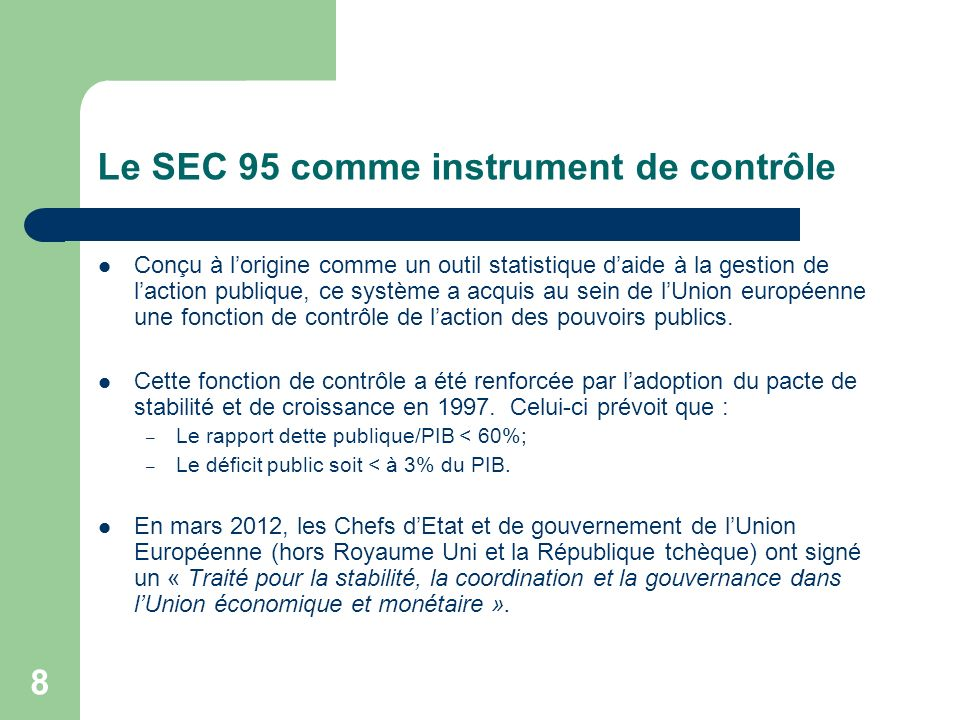 Le SEC 95 comme instrument de contrôle