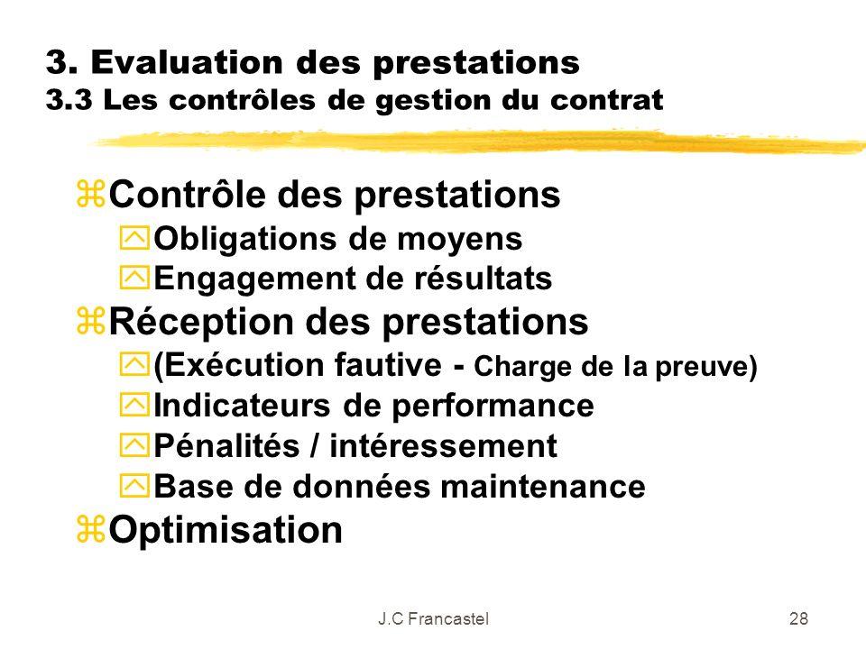 3. Evaluation des prestations 3.3 Les contrôles de gestion du contrat