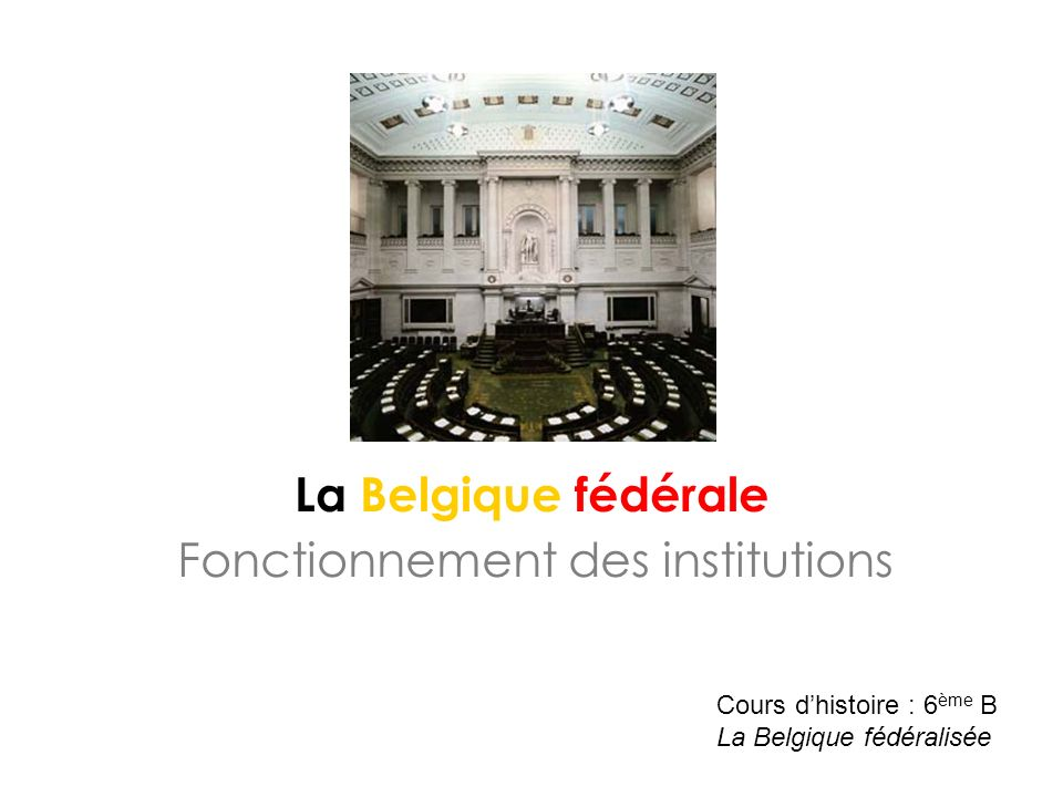 Fonctionnement des institutions