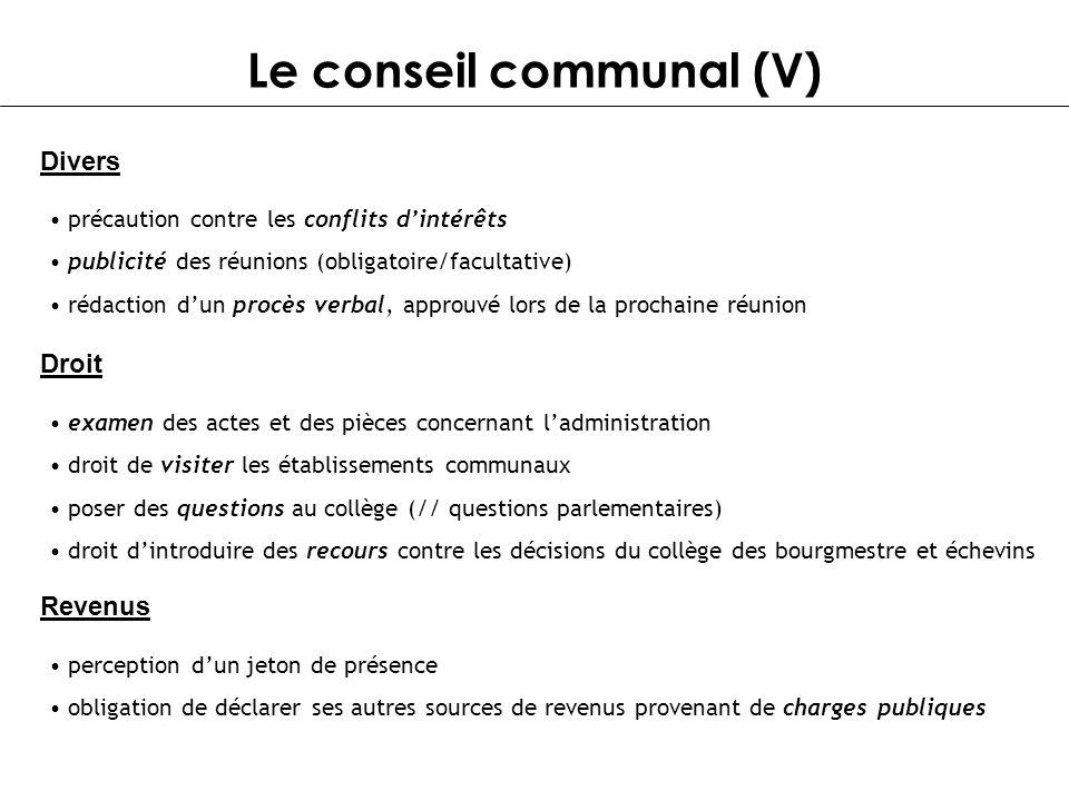 Le conseil communal (V)