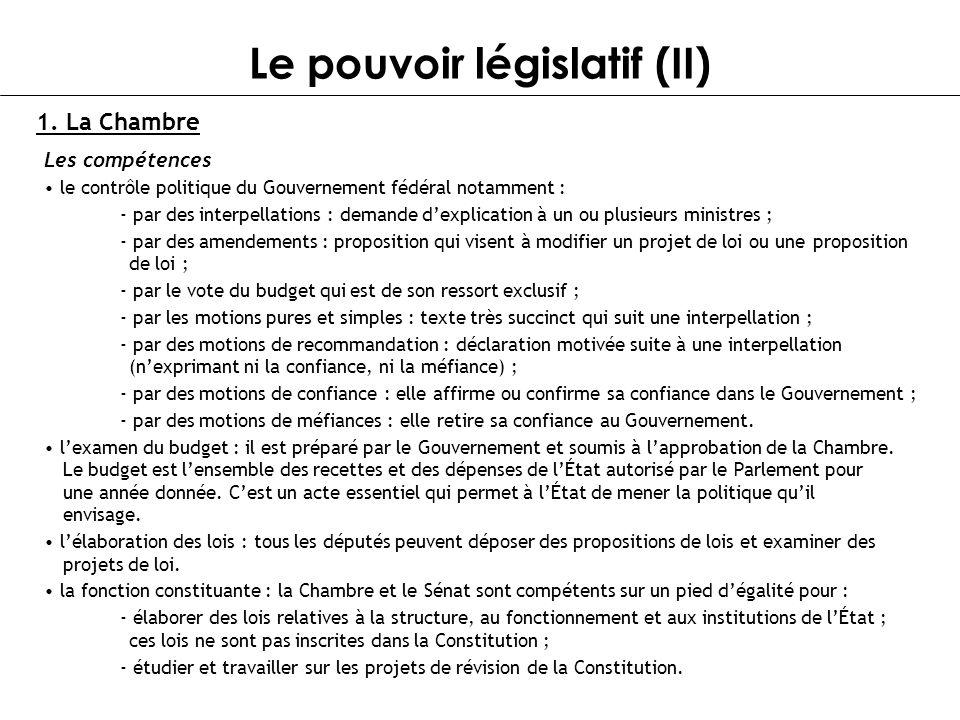 Le pouvoir législatif (II)