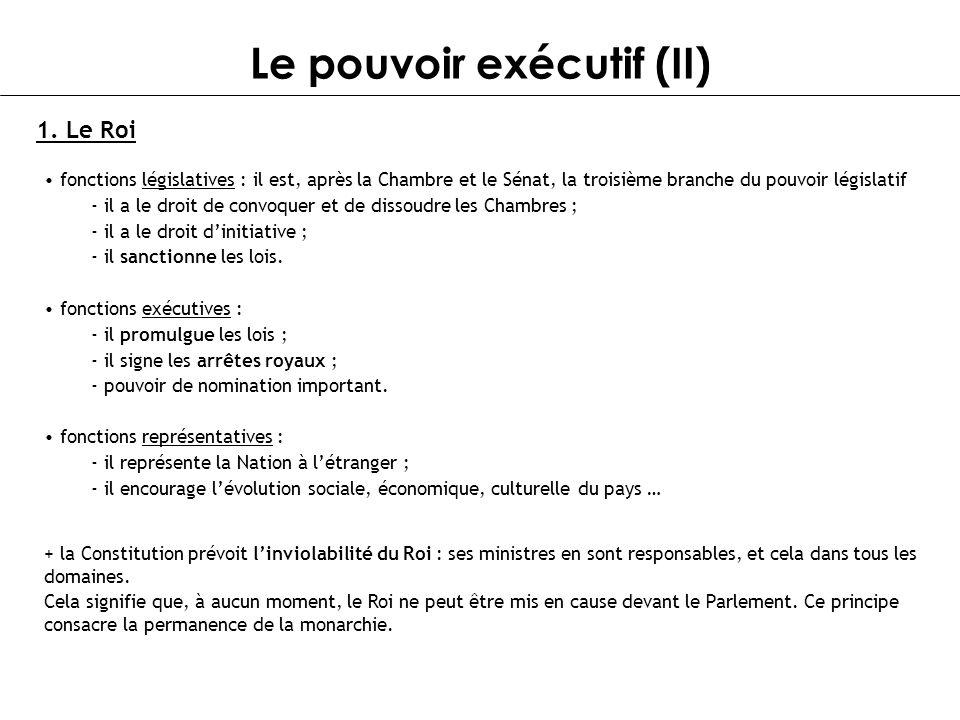 Le pouvoir exécutif (II)
