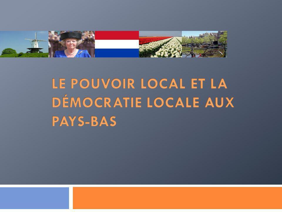 Le pouvoir local et la démocratie locale aux Pays-Bas