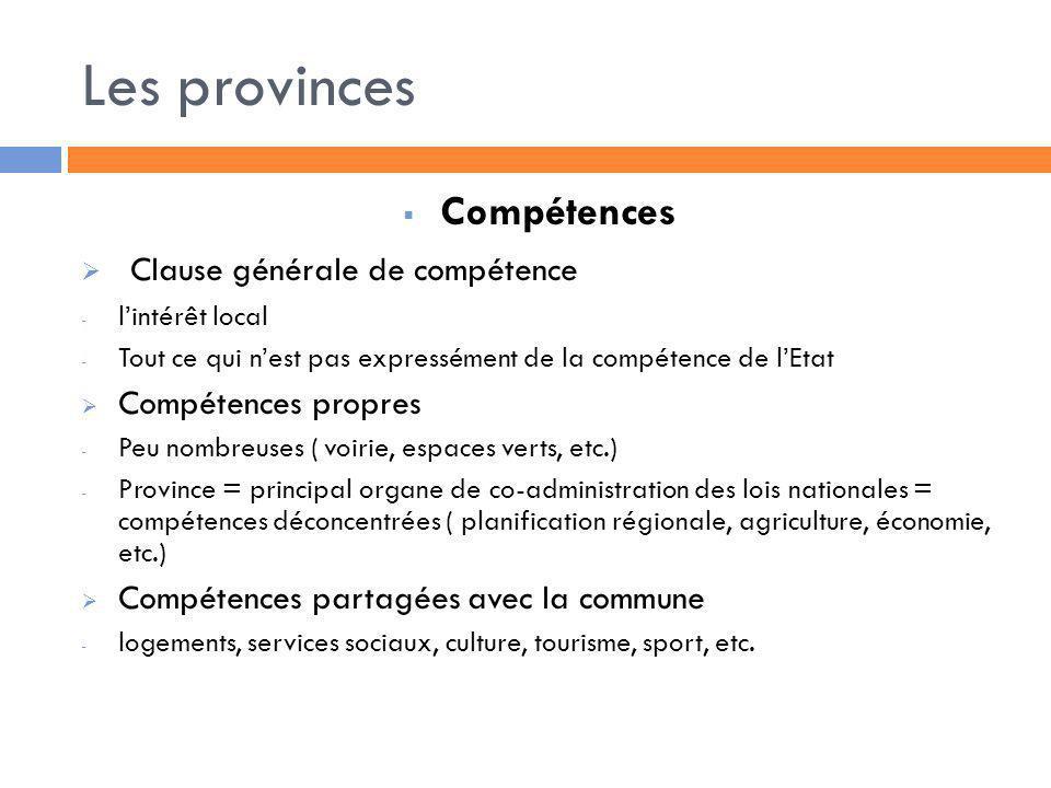 Les provinces Compétences Clause générale de compétence