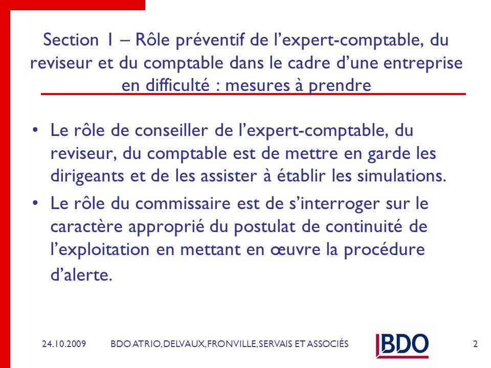 Section 1 – Rôle préventif de l'expert-comptable, du reviseur et du comptable dans le cadre d'une entreprise en difficulté : mesures à prendre