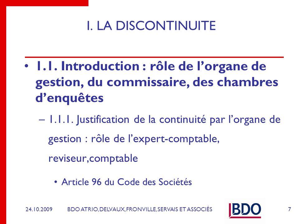 I. LA DISCONTINUITE 1.1. Introduction : rôle de l'organe de gestion, du commissaire, des chambres d'enquêtes.