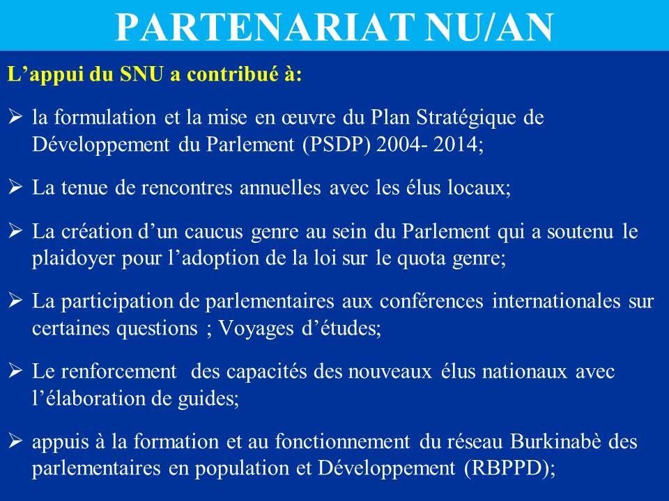 PARTENARIAT NU/AN L'appui du SNU a contribué à: