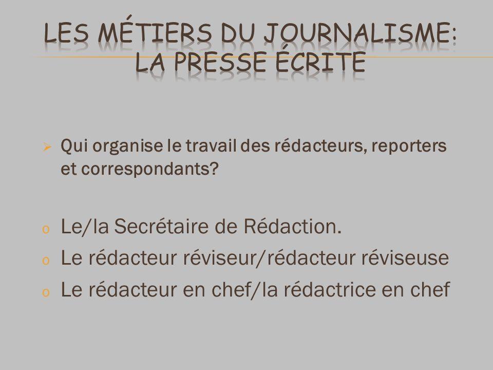 Les métiers du journalisme: La presse écrite