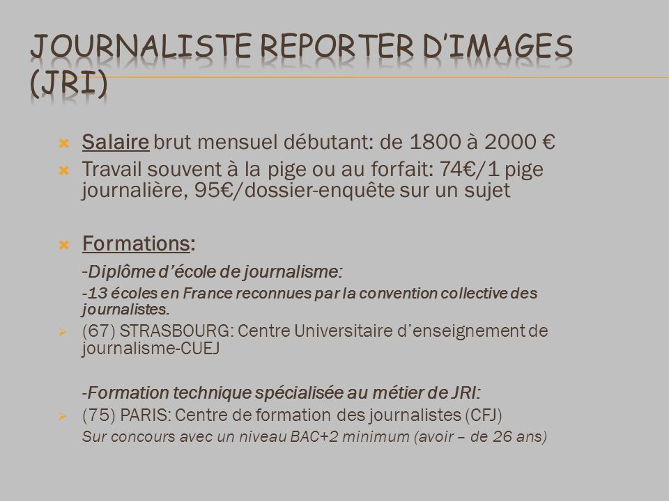 Journaliste reporter d'images (JRI)