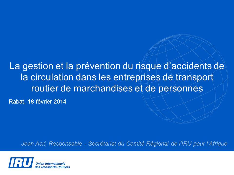 La gestion et la prévention du risque d'accidents de la circulation dans les entreprises de transport routier de marchandises et de personnes