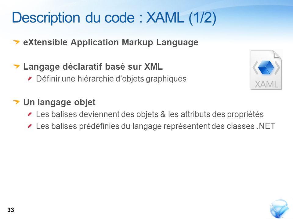 Description du code : XAML (1/2)