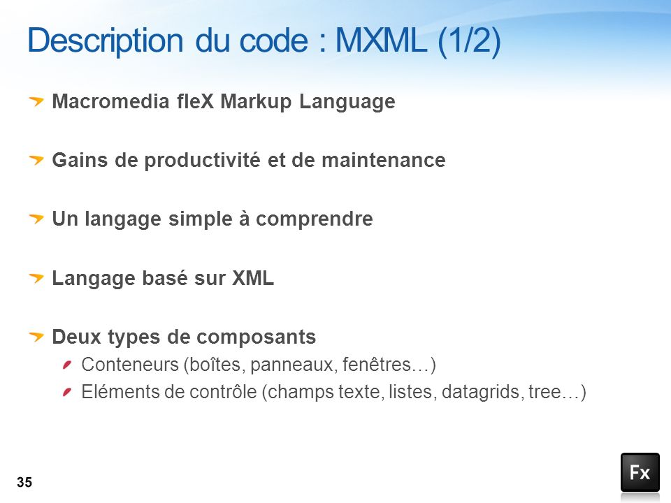 Description du code : MXML (1/2)