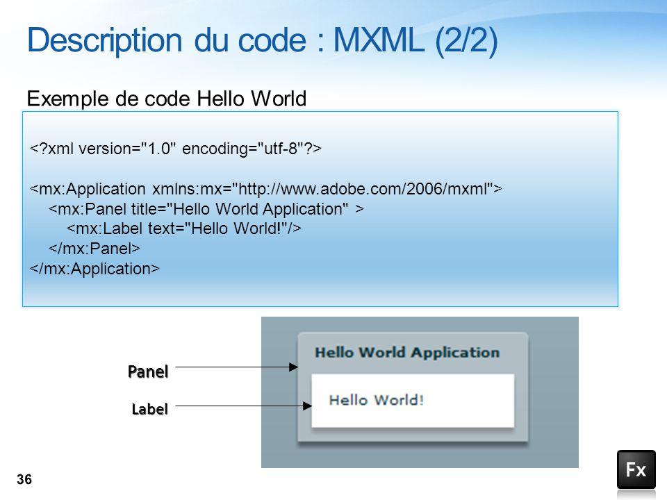 Description du code : MXML (2/2)