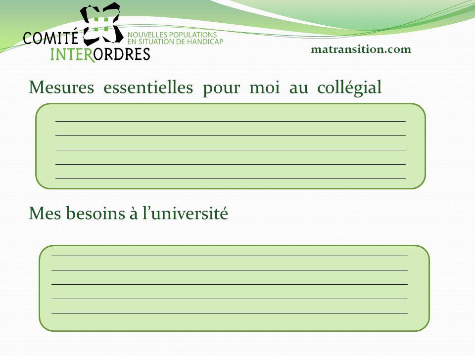 Mesures essentielles pour moi au collégial Mes besoins à l'université